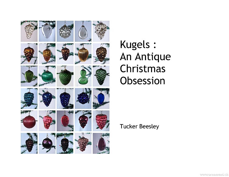 "Tucker Beesley: ""Kugels: An Antique Christmas Obsession"""